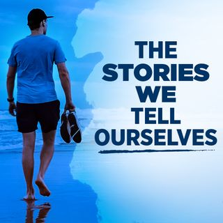 #332 Happiness - The Stories We Tell Ourselves