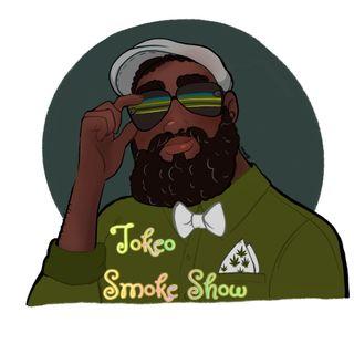 The Tokeo Smoke Show with BF