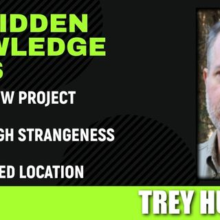 The Meadow Project - Extreme High Strangeness - Undisclosed Location with Trey Hudson