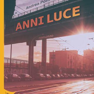 """Andrea Pomella """"Anni luce"""""""