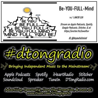 #MusicMonday on #dtongradio - Powered by The BeYouFullMind Podcast