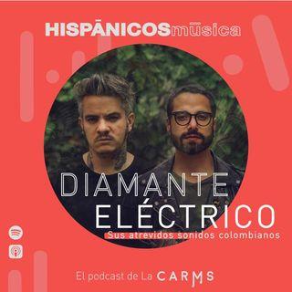 Ep 07 - Diamante Eléctrico HISPÁNICOS