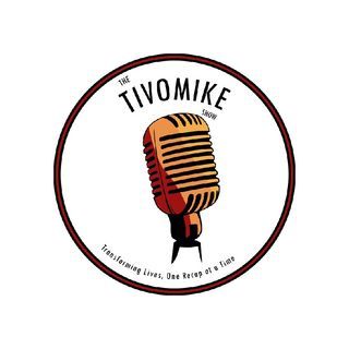 TiVoMike Podcasts