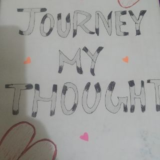 My Journey My Thoughts..
