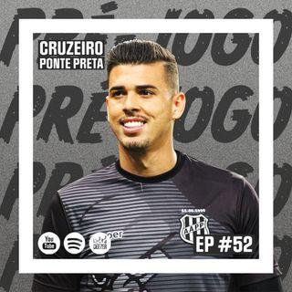 Macacast #52: Pré-jogo | Cruzeiro x Ponte Preta