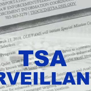 "TSA Defends ""Quiet Skies"" Program +"