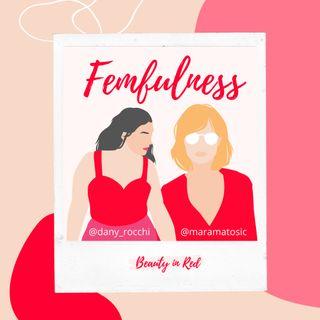 Femfulness