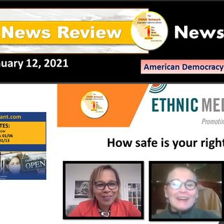 ONR 1-12-21: American Democracy and the Vote Part 2 - How safe is your right to vote?