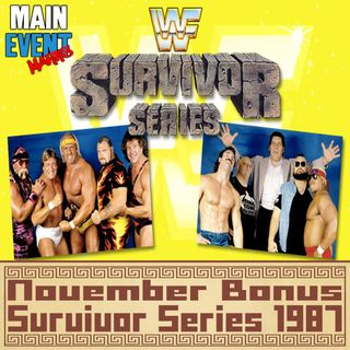 BONUS: WWF Survivor Series 1987 (The First One)