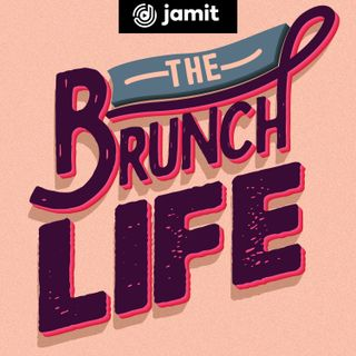 The Brunch Life
