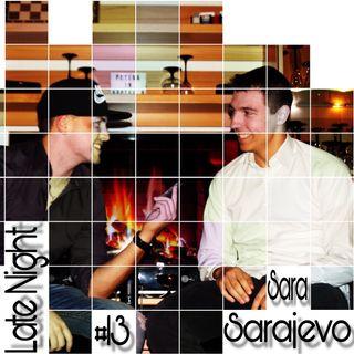 #13 Sara Sarajevo