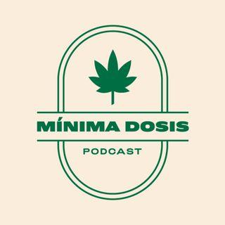 Mínima Dosis: Drogas y Mitos