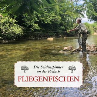 Fliegenfischen: Die Seidenspinner an der Pielach - #33