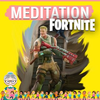 Fortnite Meditation for Kids (Tilted Towers)