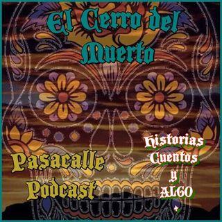 35 - Leyendas Mexicanas - El Cerro del Muerto