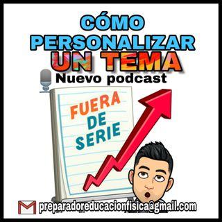 #21 COMO PERSONALIZAR EL TEMA