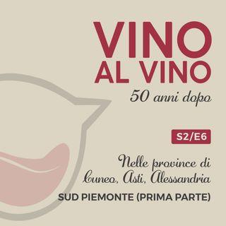 S2 E6 | Nelle province di Cuneo, Asti, Alessandria. Sud Piemonte (Parte I)