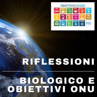 Riflessione sul biologico e obiettivi ONU