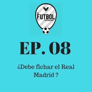 ¿Debe fichar el Real Madrid?