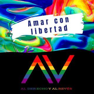 Ep. 18 Amar con Libertad