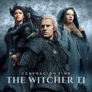GENERACIÓN ZINE 1x08: The Witcher T1