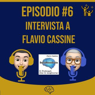#6 Intervista a Flavio Cassine di EsattaMenteEsatta