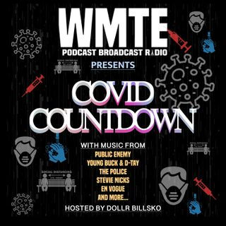 Podcast Broadcast Radio #104 (COVID COUNTDOWN)