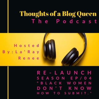 "RS/EP 04 ""Black women don't know how to submit."""