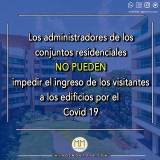 ¿Puede el Administrador de un Conjunto Residencial prohibir el acceso a visitantes por el Covid19?