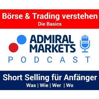 Short Selling für Anfänger | Leerverkäufe | Aktien | CFD | DAX & Indizes | Basiswissen