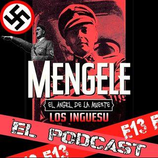 """E13: Josef Mengele """"El Ángel de la Muerte"""" 1.0"""