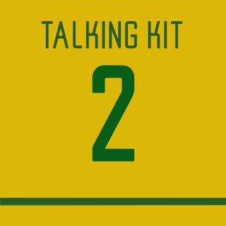 Talking Kit: Episode 2