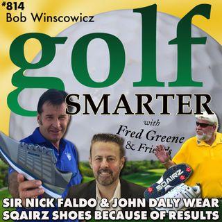 Sir Nick Faldo, John Daly, Rick Smith, Jim McLean All Wear SQAIRZ Golf Shoes Because of Results.