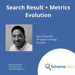 Ryan Pitcheralle: Search Result + Metrics Evolution