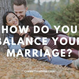 1939 How Do You Balance Your Marriage?