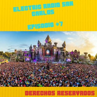 Electric Radio San Carlos - Episode #7