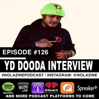 Episode #126 Music Artist YD DOODA Interview