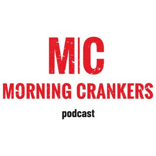 Morning Crankers ep 1 perfection