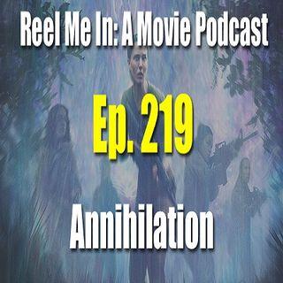 Ep. 219: Annihilation