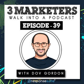 039: Attracting Your Ideal Clients & The Eavesdrop Effect [Dov Gordon]