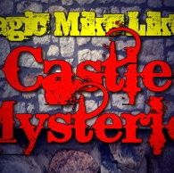 MAGIC MIKE'S CASTLE -FRANKENSTEIN