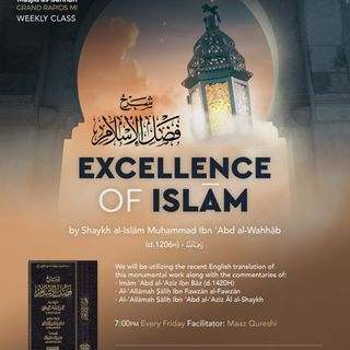 Episode 3 - The Excellence of Islam