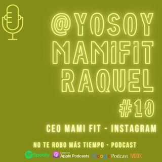 #10 Yo soy Mami Fit - Raquel López | CEO mamifit