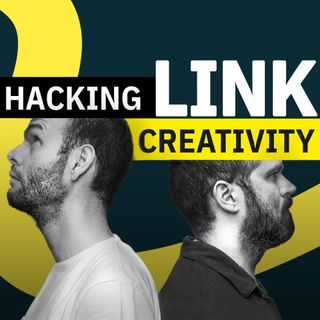 55 - Hacking Creativity Homeless Edition (LINK)