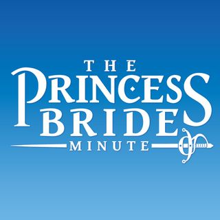 The Princess Bride Minute
