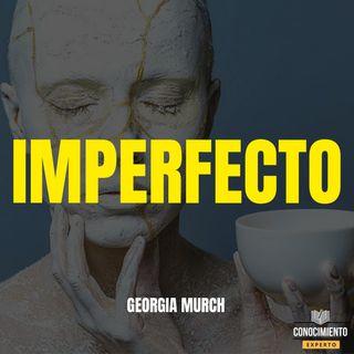 214 - Imperfecto, Ser Auténtico y Atractivo