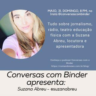 Curiosidades do rádio e dos locutores com Suzana Abreu