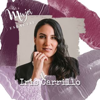 Episodio 9 SEGUNDA TEMPORADA - Mujer Esencial Podcast - Redes Sociales con Iris Carrillo de Local Agencia