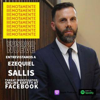 9 - Entrevistamos a Ezequiel Sallis, actualmente en el área Online Safety de Facebook