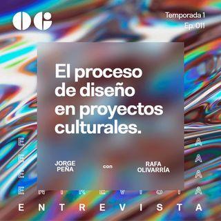 El proceso de diseño en proyecto culturales - Entrevista con Rafa Olivarría